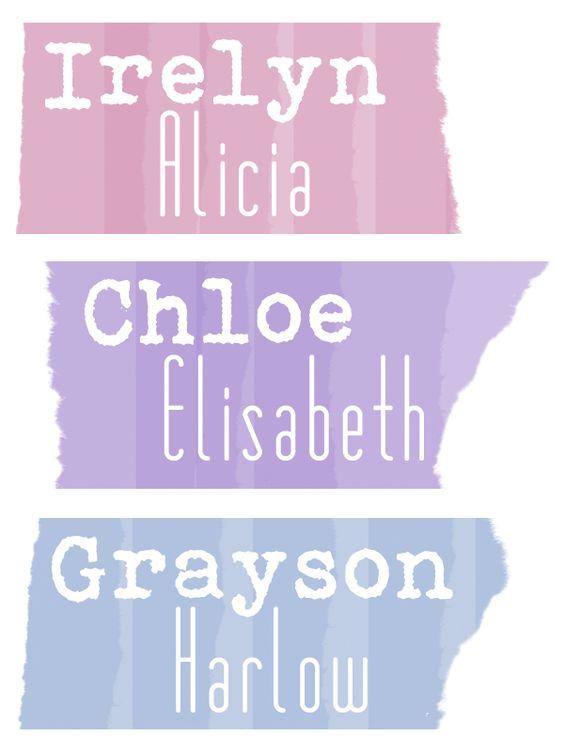 Chloe Elizabeth :)  Google Image Result for http://littlemissnerdgirl.com/wp-content/uploads/2012/09/3KidsNames.png