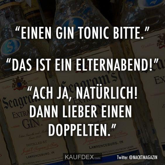 A Gin Tonic Please Gin Tonic Zitate Zum Thema Freundschaft Lustige Freundschaftszitate Lustige Spruche