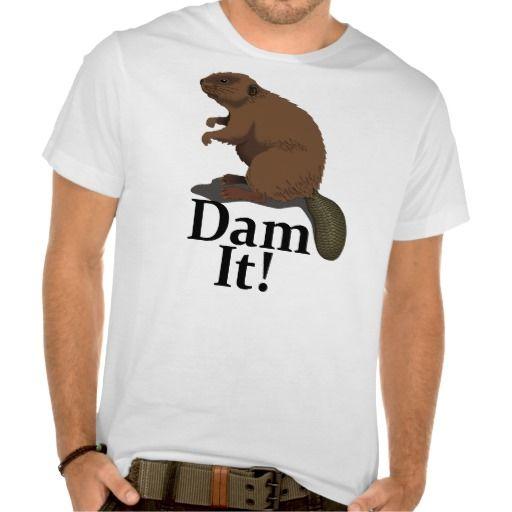 Funny Dam It Tee Shirt