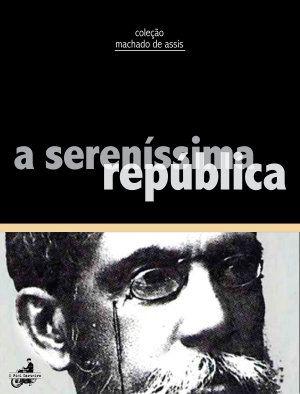 A Sereníssima República, de Machado de Assis - #livros Sebo Vitória Régia Whats: (19) 9 8258- #lernatela