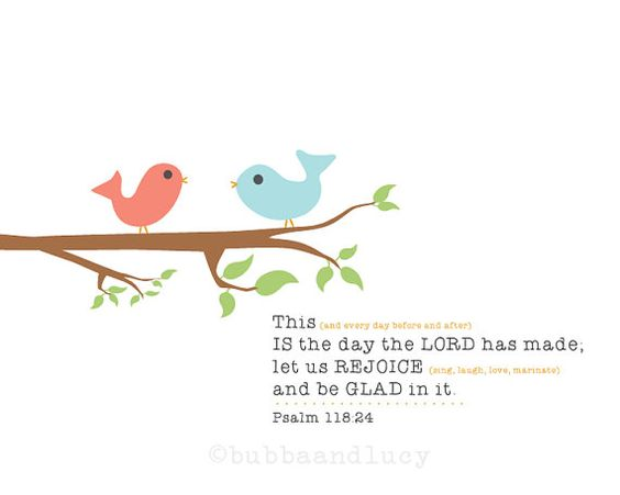 This IS the day the LORD has made Scripture Print by BubbaAndLucy