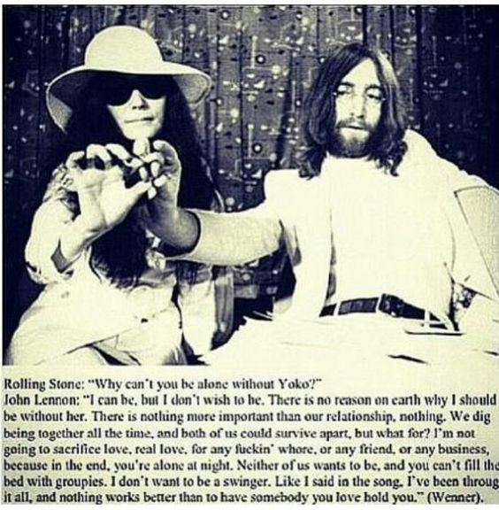 John Lennon and Yoko Ono. Love this quote on love ...