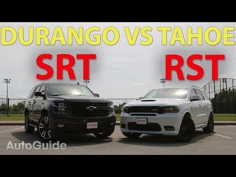 2018 Dodge Durango Srt Vs Chevrolet Tahoe Rst Youtube