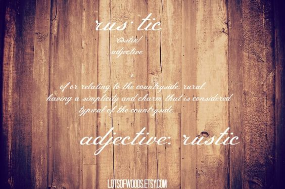 the definition of rustic rustic definition of rustic