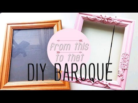 Diy Baroque Style Frame Thrift It Youtube Baroque Decor Diy