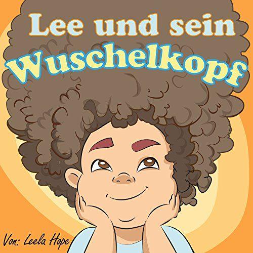 Kinderbücher:Lee muss seine Haare kämmen (deutsch kinder buch, Schlafenszeit, Bilderbücher kinder Leseanfänger,Gutenachtgeschichten German edition)