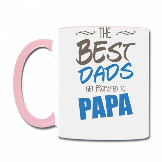 great dads get promoted to papa 2 Coffee & Tea Mug
