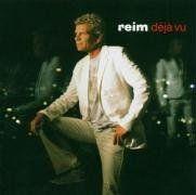 Reim - Deja Vu-Das Beste Von Matthias Reim