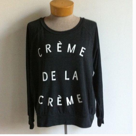 "Creme de la Creme ladies sweatshirt Ladies black fleece sweatshirt ""Creme de la Creme"" Tops Sweatshirts & Hoodies"