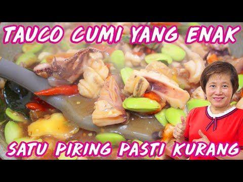 Tauco Cumi Enak Untuk Keluarga Youtube Di 2020 Resep Masakan Resep Masakan