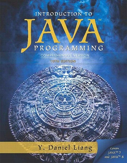 Introduction To Java Programming Comprehensive Version 10th 10e Java Programming Object Oriented Programming Java