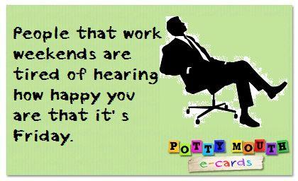 Twitter Nurse Humor... Working Weekends