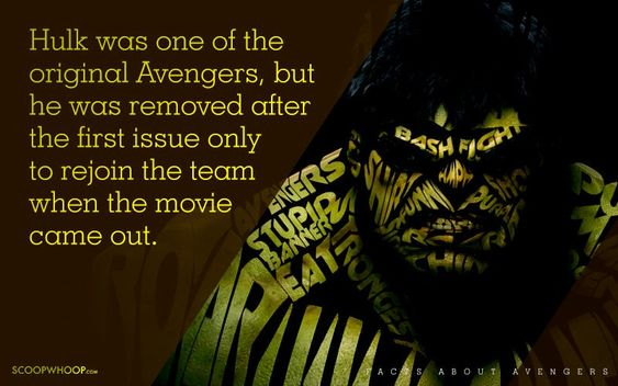 Hulk is one of the original Avengers, but he was removed after the first issue only to rejoin the team when movie came out.