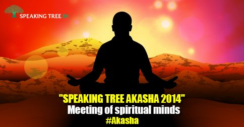 Speaking tree's #Akasha is an event which will be a conglomeration of practitioners from all fields and will be the largest of such an event with participants from across the nation coming together in this form. The idea is to connect seekers with Great Gurus, Masters and Experts for an enriching association.