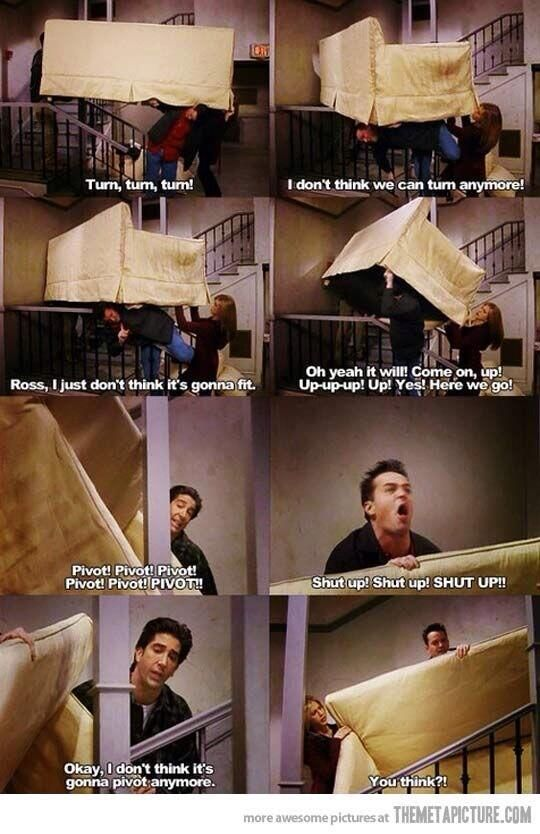 PIVOT !!!!! hahahahaha best moment on TV EVER!!!!!