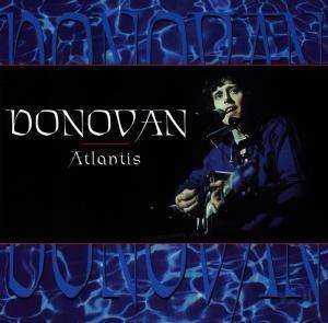 DONOVAN ATLANTIS | DONOVAN - ATLANTIS - CD - musicline.de