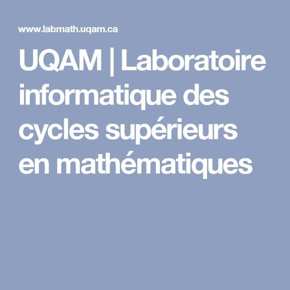 UQAM | Laboratoire informatique des cycles supérieurs en mathématiques