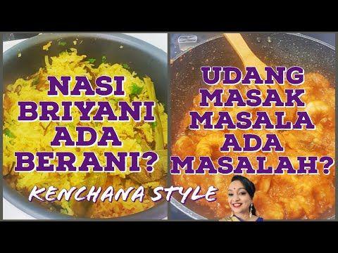Nasi Briyani Udang Masak Masala Pekat Jom Try Ada Berani Kenchana Devi Kenchana Dewi Youtube Resep Makanan Udang Nasi