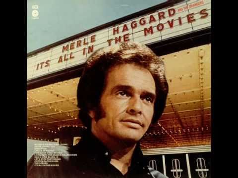 Merle Haggard...Its All In The Movies