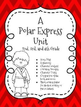 Christmas activities for 2nd 3 rd or 4th grade. This is a unit to go along with the Polar Express book and leading up to watching the movie at the end. A great activity just before Christmas break. It includes: -6 Activity pages -3 writing prompts -3 open writing pages to be used for student writing or for parent letters. The content covered includes: Beginning, Middle, and End Problem and solution Character and settings Character analysis Character traits Writing in response to text…
