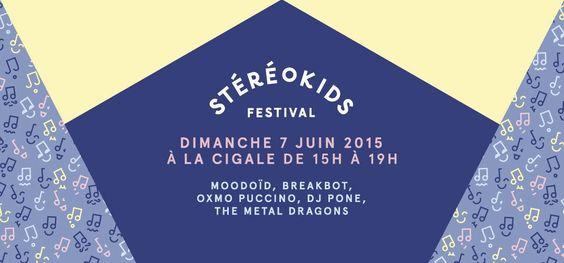 Stereokids Festival le 7 juin 2015 | Montmartre Addict