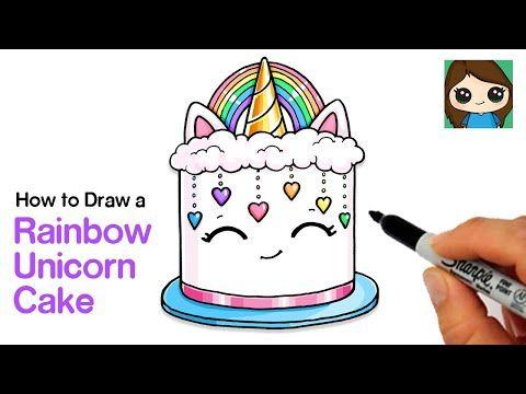 How To Draw A Rainbow Unicorn Cake Youtube Unicorn Cake Rainbow Unicorn Cake Rainbow Unicorn