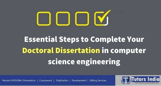 Essential Step To Complete Your Doctoral Dissertation In Cse Computer Science Engineering Thesi Writing Environmental Topics Topic Civil And Related