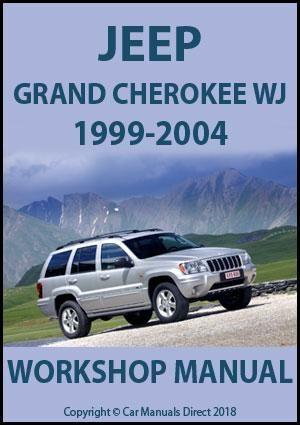 Jeep Grand Cherokee Wj Series 1999 2004 Workshop Manual Jeep Grand Jeep Grand Cherokee Jeep