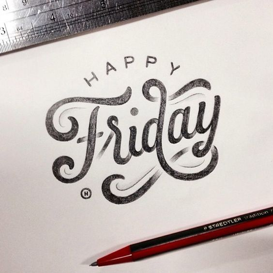 """Happy Friday"" indeed! Beautiful type by the talented @anthon...:"