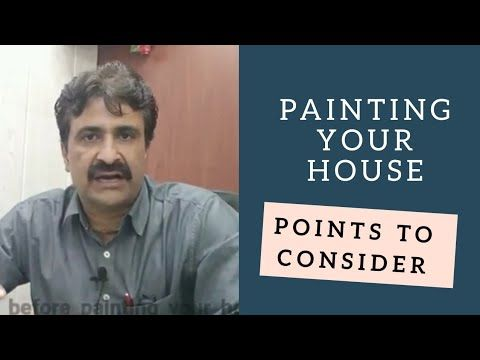 Painting Your Home Points To Ponder Before You Start Hindi Youtube Paint Your House Architectural Materials Painting