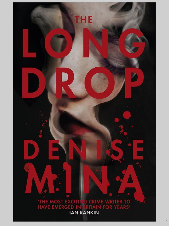 The Long Drop by Denise Mina, Scottish Noir about serial killer Peter Manuel against the background of grubby, violent Glasgow and the Gorbals before slum clearance. The personality of the city is felt as dark and as claustrophobic as the alternating court room scenes.