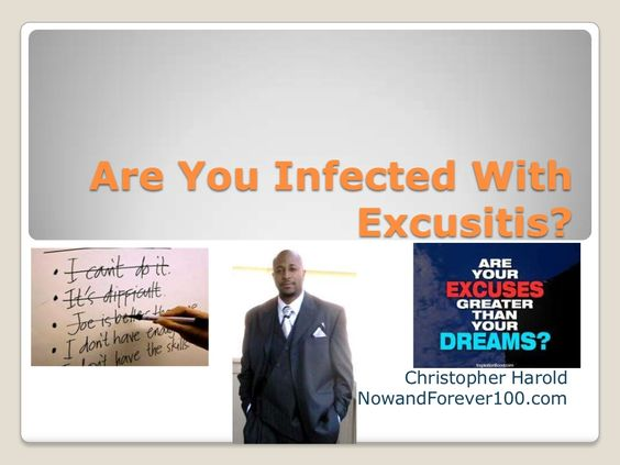 Are You Infected With Excusitis