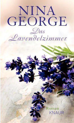 Das Lavendelzimmer by Nina George