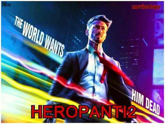 Heropanti2 Movie 2021 Reviews Cast First Look Poster Trailer News Box Office In 2020 Poster It Cast Movie Posters
