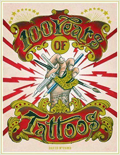 100 Years of Tattoos: Amazon.de: David McComb: Books