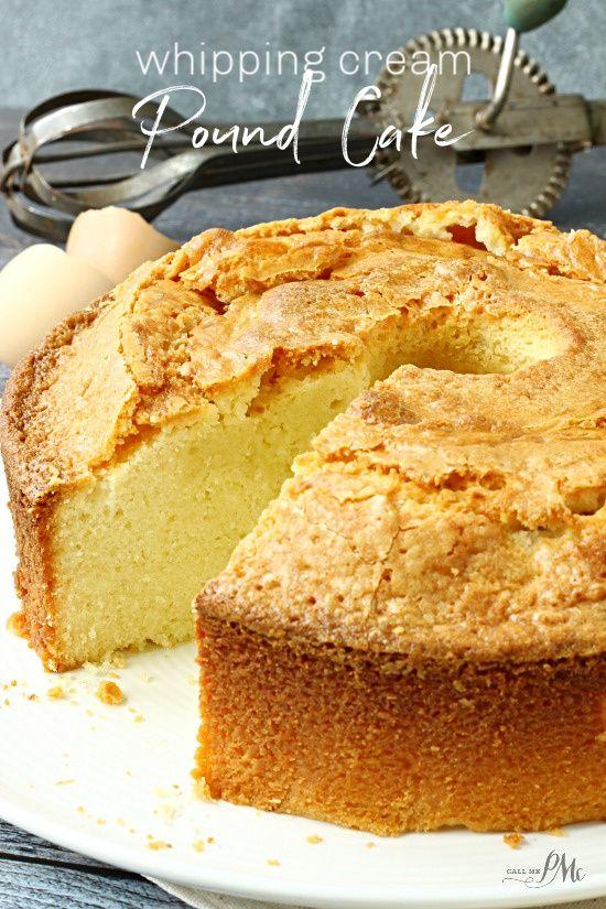 Whipping Cream Pound Cake Recipe In 2020 Pound Cake Recipes Sour Cream Pound Cake Cake Recipes