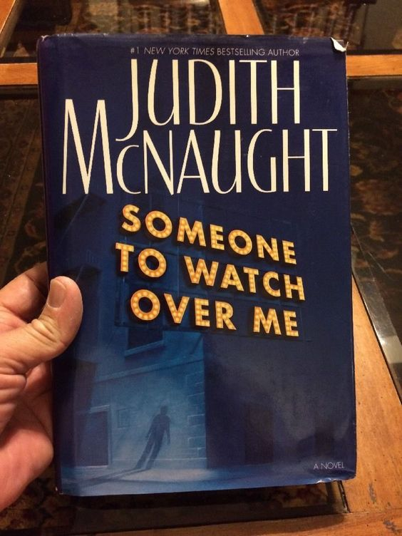 Someone to Watch Over Me A Novel McNaught Judith Hardcover | eBay