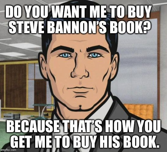 After Hearing That Trump Sent A Cease And Desist Letter To Bannon
