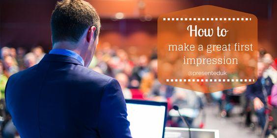 Presentation Tips | Presentation Skills | How to make a great first impression | @presenteduk | http://presented.co.uk/first-impressions-count/