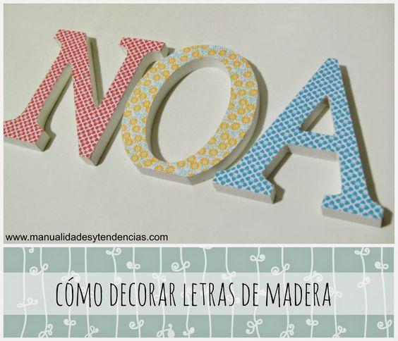 Tutorial cómo decorar letras de madera con #decoupage www.manualidadesytendencias.com