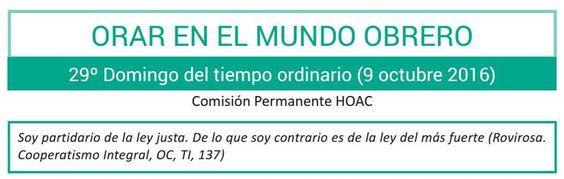 29º domingo TO by Hermandad Obrera de Acción Católica (HOAC) - issuu