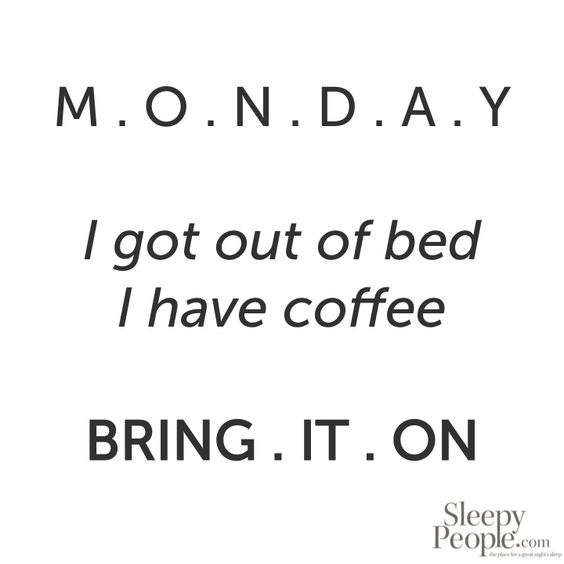 Mondays are for motivation!  #monday #morning  #mondaymotivation