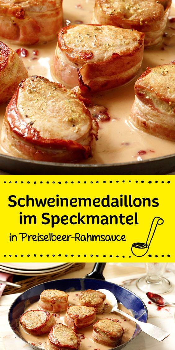 Schnell gemacht und trotzdem etwas ganz besonderes:   Schweinemedaillons im Speckmantel mit Preiselbeer-Rahmsauce