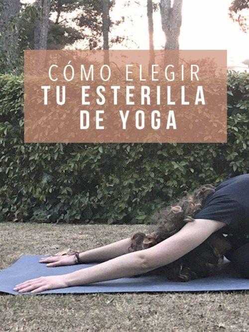 Cómo Elegir Tu Esterilla De Yoga Yoga Accesorios Para Yoga Esteras De Yoga
