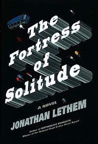 Fortress of Solitude by Jonathan Lethem