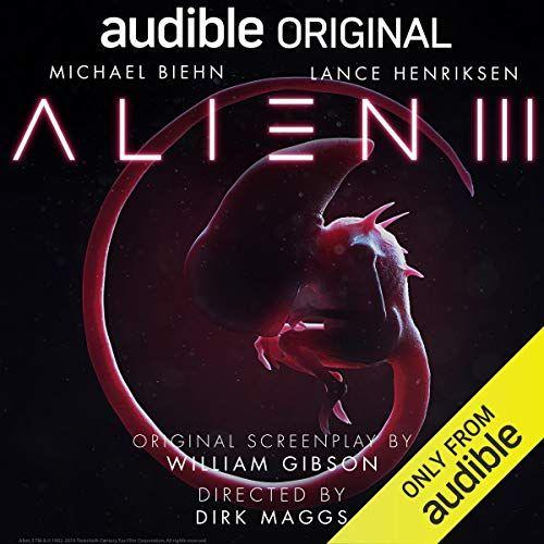 Alien Iii William Gibson Audio Books Lance Henriksen