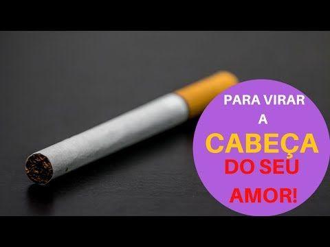 Simpatia Do Cigarro Para Ele A Te Procurar Rapidamente E