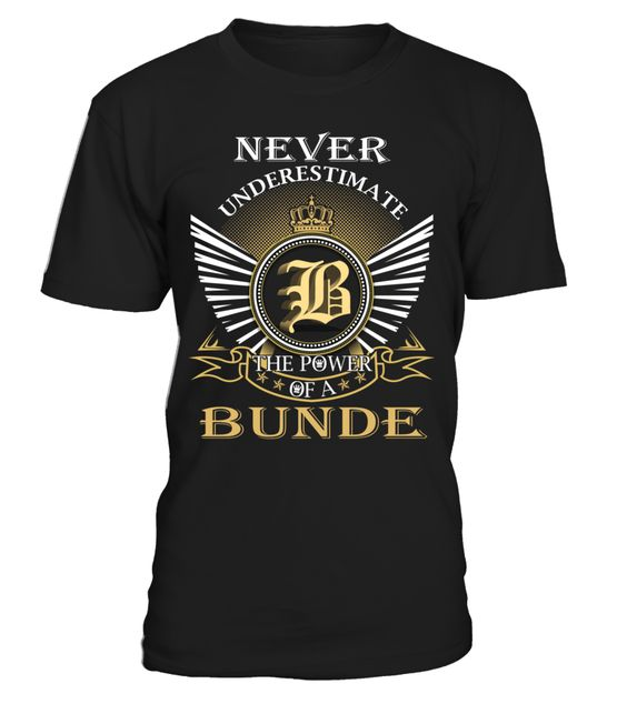 Never Underestimate the Power of a BUNDE