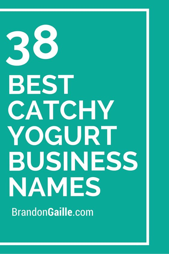 38 Best Catchy Yogurt Business Names | Yogurt, Business ...