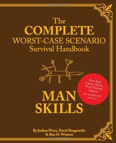 Following the success of The Complete Worst-Case Scenario Survival Handbook (more than 150000 copies sold!) this ruggedly handsome hardcover collection brings together new and classic advice from Wo...